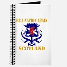 Be a nation again Scotland Journal