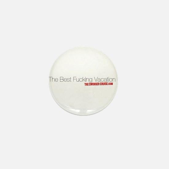 TheBestFuckingVacation Mini Button