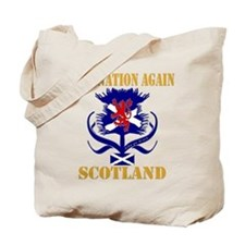 Be a nation again Scotland Tote Bag