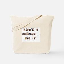 Dig it Tote Bag
