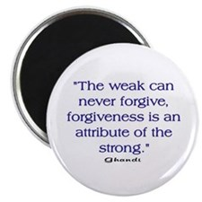 THE WEAK CONNOT FORGIVE Magnet