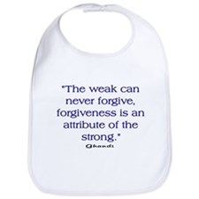 THE WEAK CONNOT FORGIVE Bib