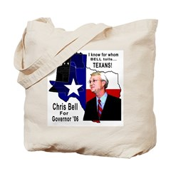 Chris Bell, TX GOV Tote Bag