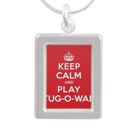 Keep Calm Play Tug-O-War Silver Portrait Necklace