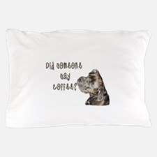 Did someone say coffee? Pillow Case