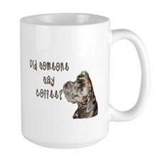 Did someone say coffee? Mug