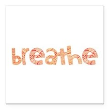 """Tribal Breathe (Red or Blue) Square Car Magnet 3"""""""