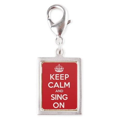 Keep Calm Sing Silver Portrait Charm