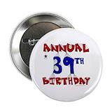 "39th birthday 2.25"" Round"