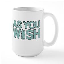 As You Wish Princess Bride Large Mug