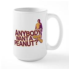 Anybody Want a Peanut Large Mug