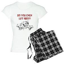 Do You Even Lift Bro? Pajamas