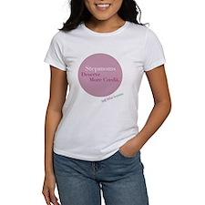 Stepmoms Deserve More Credit Women's T-shirt