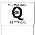 Quantum Eye Yard Sign