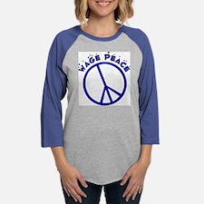 wagepeace.png Womens Baseball Tee