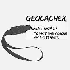 Geocacher Goals Luggage Tag