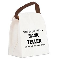 Tell A Teller Canvas Lunch Bag