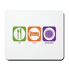 Eat Sleep Geography Mousepad