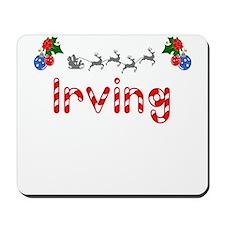 Irving, Christmas Mousepad