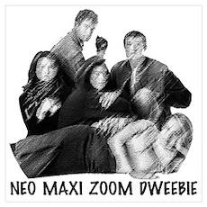 Neo Maxi Zoom Dweebie Poster