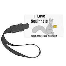 I Love Squirrels Luggage Tag