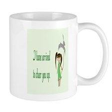 They Sent Me To Cheer You Up Mug