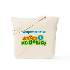 Acupuncturist Extraordinaire Tote Bag