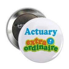 "Actuary Extraordinaire 2.25"" Button (10 pack)"