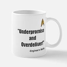 Underpromise and Overdeliver Mug