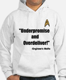 Underpromise and Overdeliver Hoodie