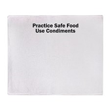 Practice Safe Food Use Condiments Throw Blanket