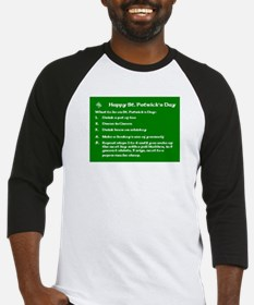 What to do on St. Patricks Day Baseball Jersey