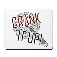 'Crank It Up' Mousepad