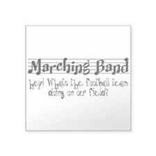 "Marching Band Square Sticker 3"" x 3"""