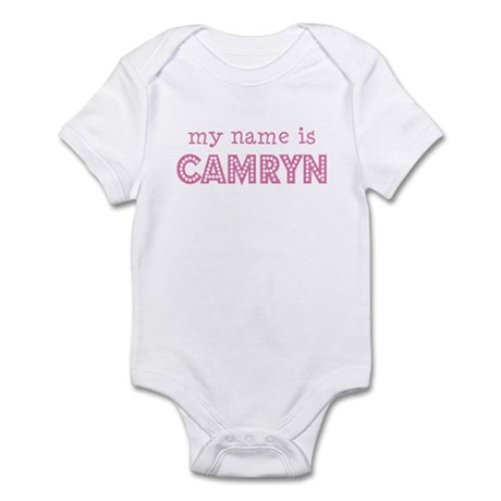 My name is Camryn Infant Bodysuit