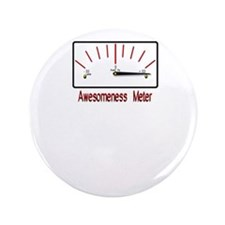 """Awesomeness Meter - Im Awesome 3.5"""" Button"""