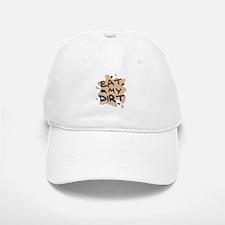 'Eat My Dirt' Baseball Baseball Cap
