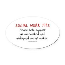 Social Work Tips Oval Car Magnet