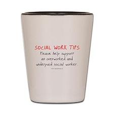 Social Work Tips Shot Glass