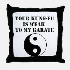 Kung-Fu Weak Throw Pillow