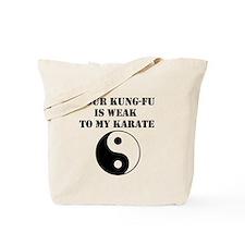 Kung-Fu Weak Tote Bag