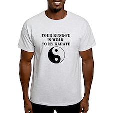 Kung-Fu Weak T-Shirt