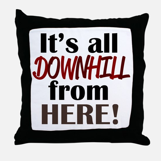 'Downhill From Here' Throw Pillow