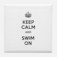 Keep Calm and Swim On Tile Coaster