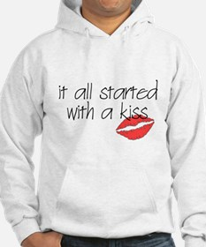 Started with a kiss... Hoodie