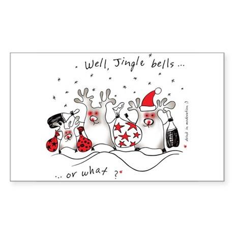Jingle bells...or what? Sticker (Rectangle)