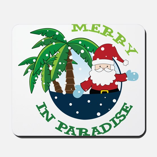 Merry In Paradise Mousepad