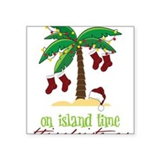 """On Island Time Square Sticker 3"""" x 3"""""""