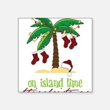 "On Island Time Square Sticker 3"" x 3"""