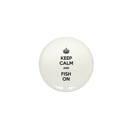 Keep Calm and Fish On Mini Button (10 pack)